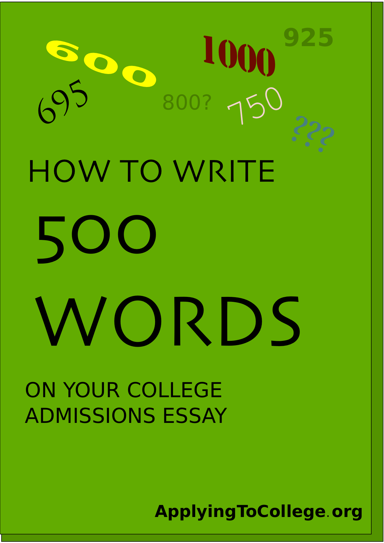 How To Write A College Admissions Essay 500 Word