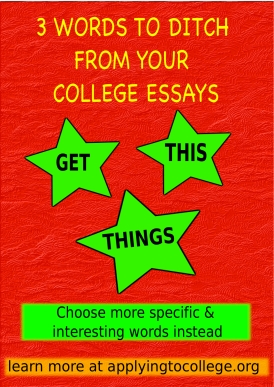 college essay writing: 3 weak words