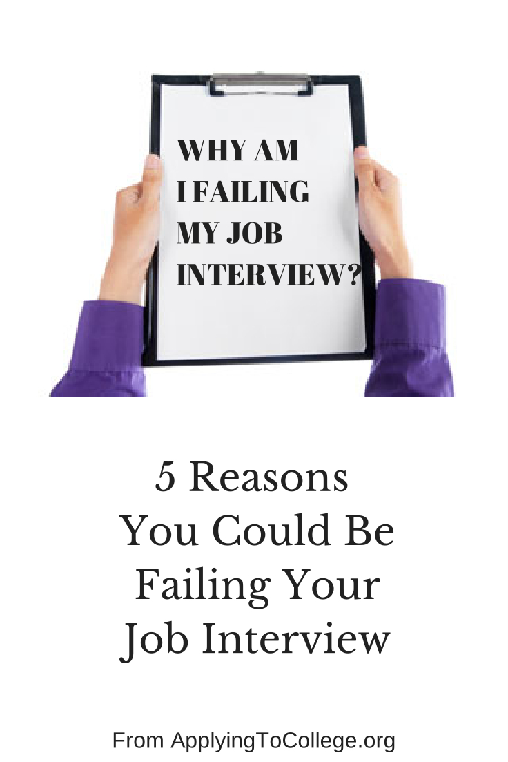 why am i failing my job interview five reasons - First Impression Interview Failure Why An Interview May Fail