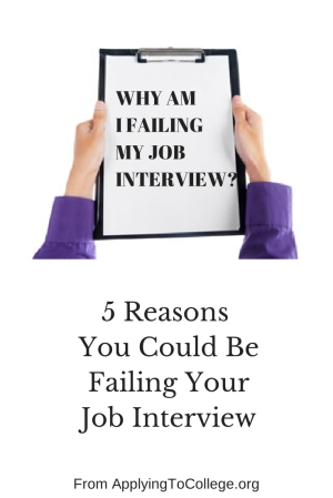 why a I failing my job interview