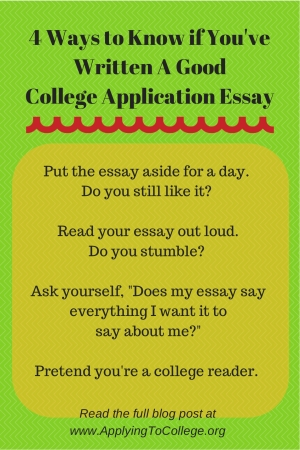 4 Ways to Know if You've Written a Good College Application Essay