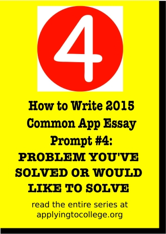 how to write 2015 common application essay problem you've solved or would like to solve