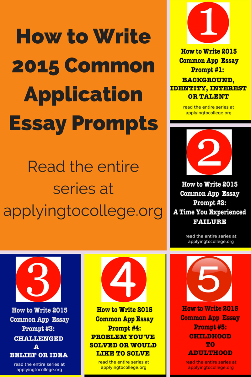 sharon epstein applying to college how to write 2015 common application essay prompts 1 5