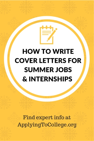 How to write cover letters for summer jobs and internships