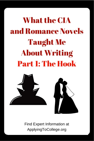 What the CIA and Romance Novels Taught Me About WritingPart 1 The Hook
