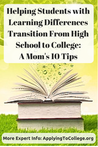 Helping Students with Learning Differences Transition to College Mom's 10 Tips