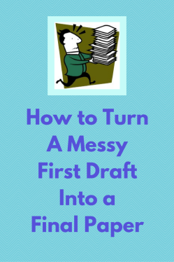Writing Term Papers—How to turn a messy draft into a final paper