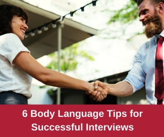 6 Body Language Tips for Successful Interviews