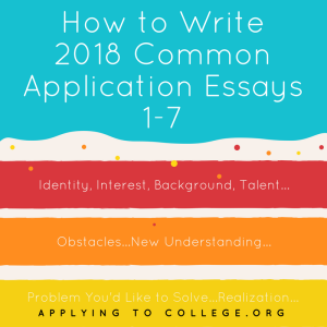 How to Write Common Application Essays 1-7