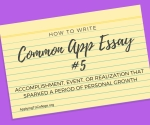 How to Write Common Application essay 5 accomplishment event or realization