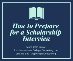 How to Prepare for a Scholarship Interview