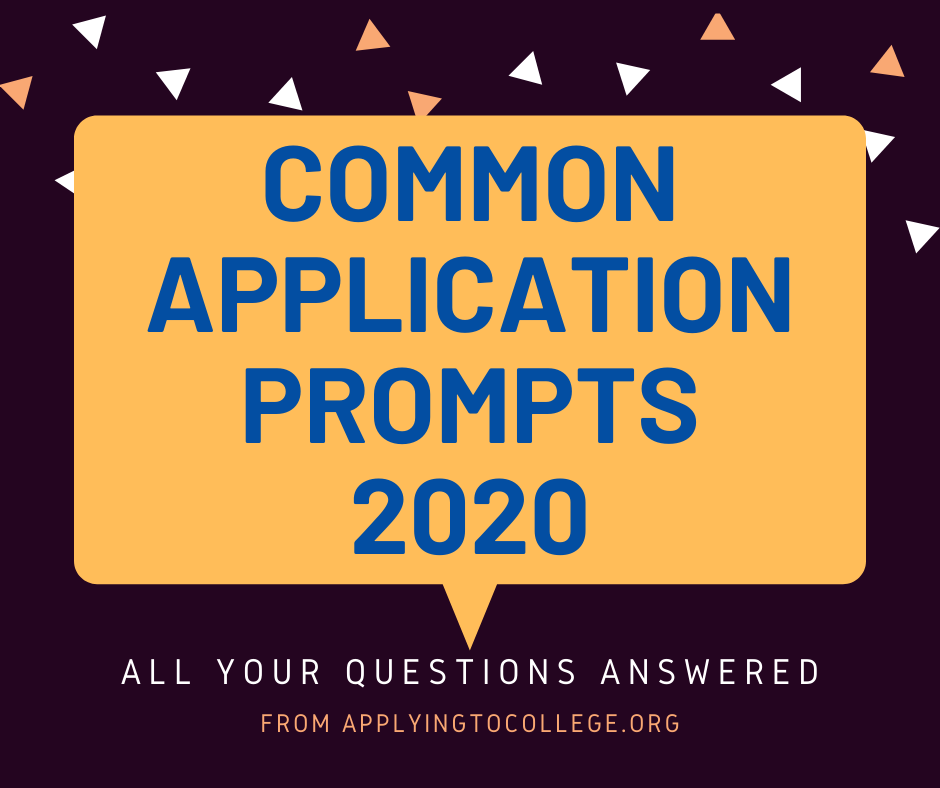What Are The Common App Essay Prompts For 2020 Applying To College
